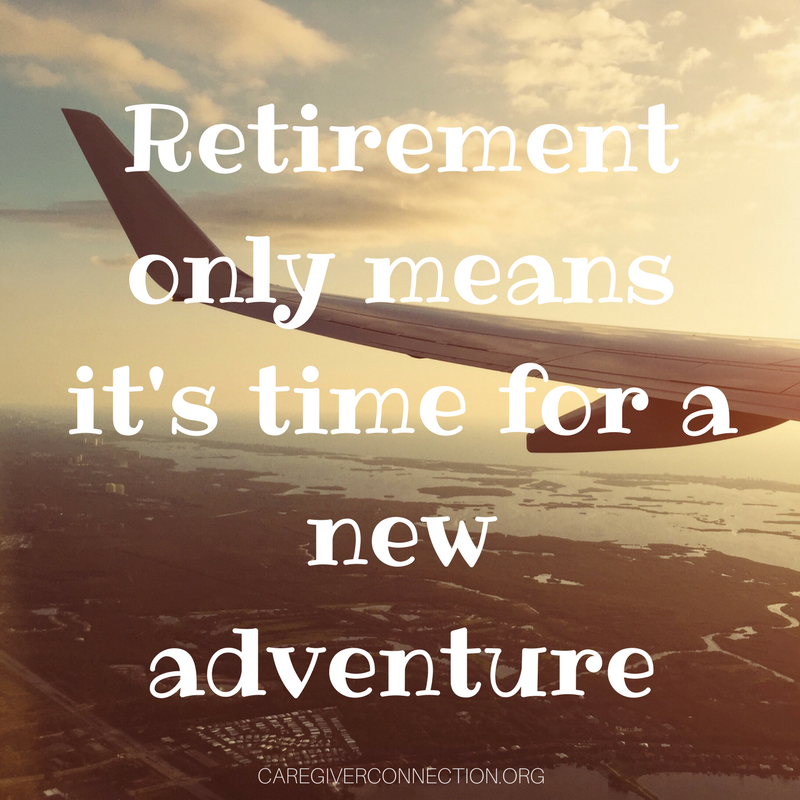 retirement quotes new adventure
