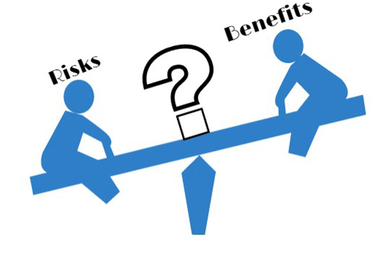 risk vs benefits